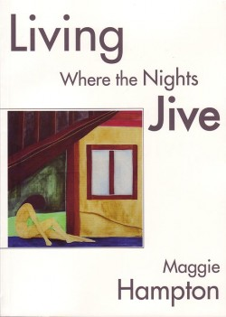 Living where the nights' jive