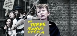 Graeae's poster image shows a woman holding up a piece of card with The Threepenny Opera written on it